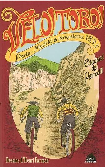 Édouard de Perrodil, Vélo ! Toro ! Paris-Madrid à bicyclette 1893