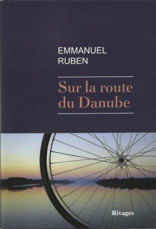 Sur la route du Danube, Emmanuel Ruben