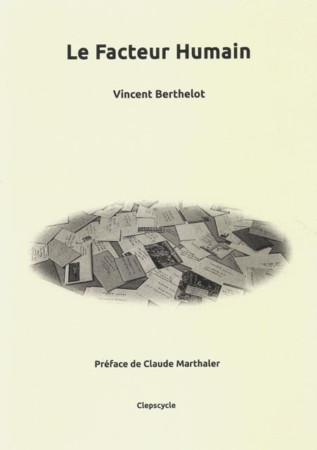 Le facteur humain de Vincent Berthelot