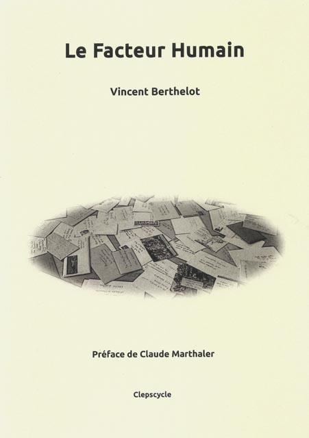 Le facteur humain de Vincent Berthelot