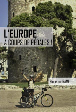 L'Europe à coups de pédale de Florence Ramel